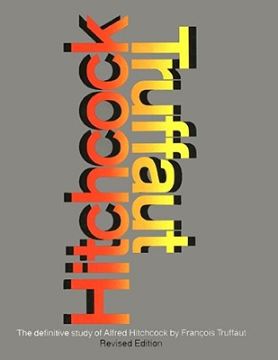 Hitchcock - Truffaut, Francois (Preface by), and Scott, Helen G