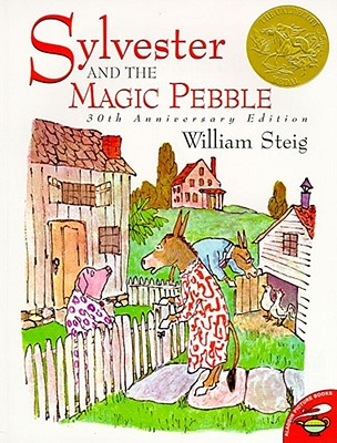 Sylvester and the Magic Pebble - Steig, William