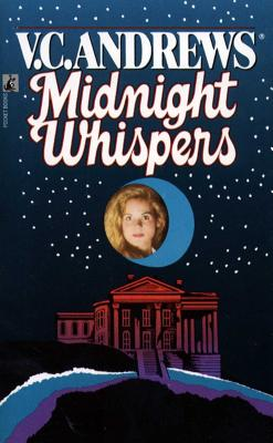 Midnight Whispers - Andrews, V C, and Marrow, Linda (Editor)