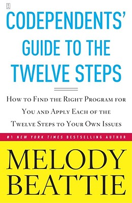 Codependents' Guide to the Twelve Steps - Beattie, Melody