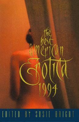 Best American Erotica 1994 - Bright, Susie (Editor)