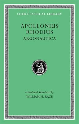 Argonautica - Rhodius, Appolonius, and Apollonius Rhodius, and Race, William H (Translated by)