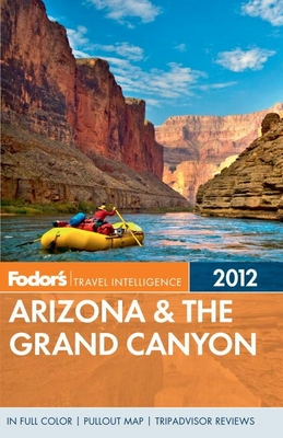Fodor's Arizona & the Grand Canyon - Fodor's (Creator)