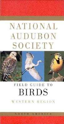 National Audubon Society Field Guide to North American Birds: Western Region - Udvardy, Miklos D F, and Farrand, John, Jr. (Revised by), and Udvardy