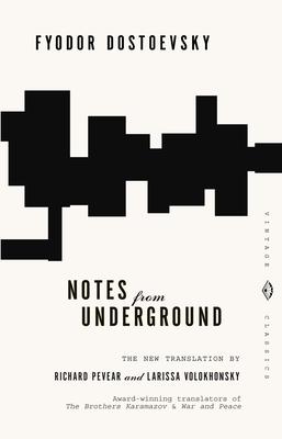 Notes from Underground - Dostoevsky, Fyodor Mikhailovich, and Dostoyevsky, Fyodor, and Walther, LuAnn (Editor)