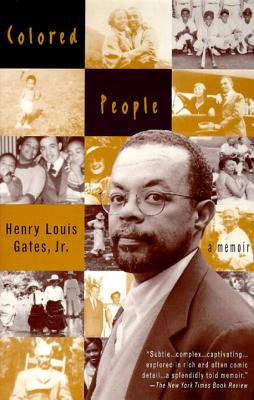 Colored People - Gates, Henry Louis, Jr.
