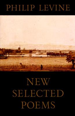 New Selected Poems - Levine, Philip, Judge