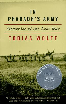 In Pharaoh's Army: Memories of the Lost War - Wolff, Tobias