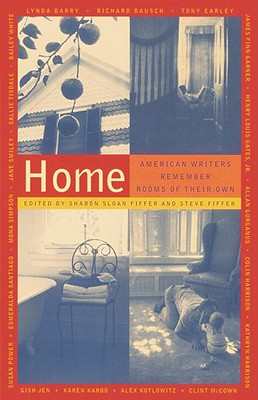 Home: American Writers Remember Rooms of Their Own - Fiffer, Sharon Sloan (Editor), and Fiffer, Steve