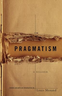 Pragmatism: A Reader - Menand, Louis, III