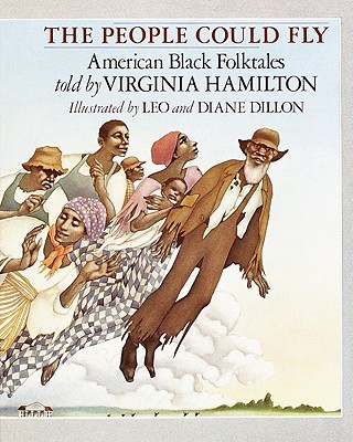 The People Could Fly: American Black Folktales - Hamilton, Virginia