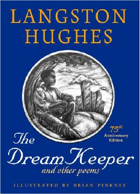 The Dream Keeper and Other Poems - Hughes, Langston, and Pinkney, J Brian, and Hughes