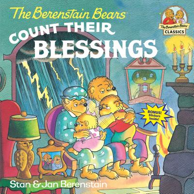 The Berenstain Bears Count Their Blessings - Berenstain, Stan, and Berenstain, Jan