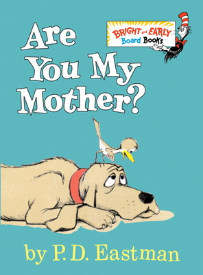 Are You My Mother? -
