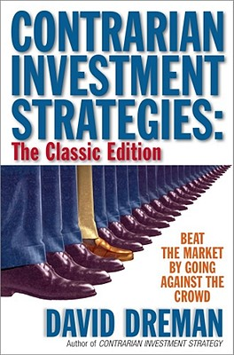 Contrarian Investment Strategies the Next Generation - Dreman, David