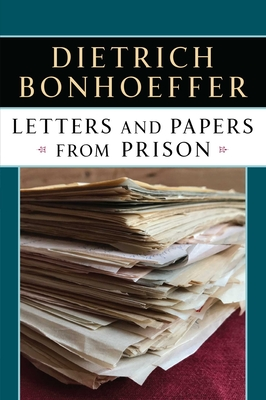 Letters Papers from Prison - Bonhoeffer, Dietrich