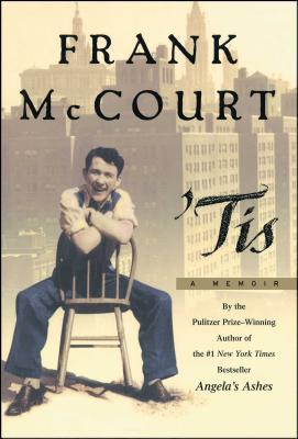 Tis: A Memoir - McCourt, Frank