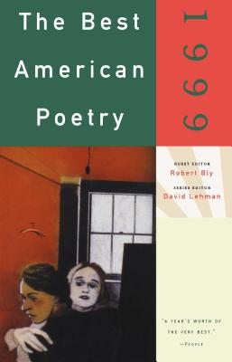 The Best American Poetry - Bly, Robert (Editor), and Lehman, David (Editor)