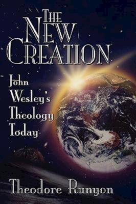 The New Creation - Runyon, Theodore