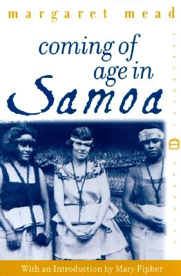 Coming of Age in Samoa: A Psychological Study of Primitive Youth for Western Civilisation - Mead, Margaret, Professor