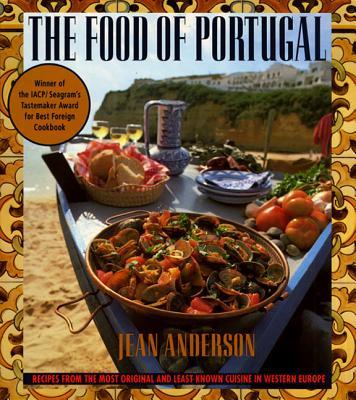 Food of Portugal - Anderson, Jean E