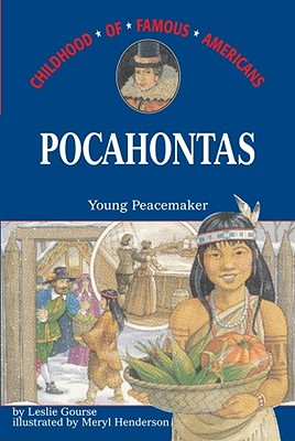 Pocahontas: Young Peacemaker - Gourse, Leslie