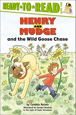 Henry and Mudge and the Wild Goose Chase: The Twenty-Third Book of Their Adventures - Rylant, Cynthia, and Bracken, Carolyn (Illustrator)