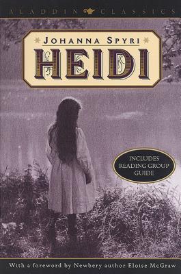 Heidi - Spyri, Johanna, and McGraw, Eloise (Foreword by)
