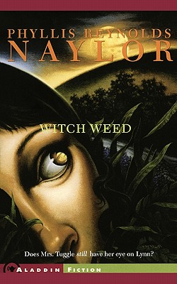 Witch Weed - Naylor, Phyllis Reynolds