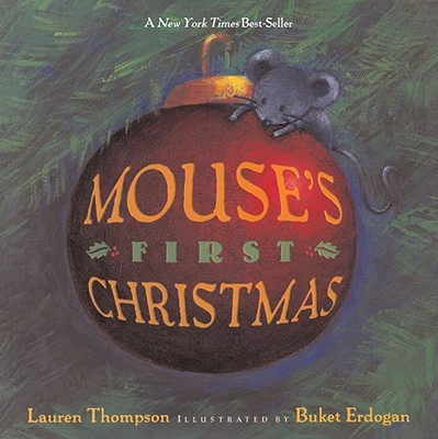 Mouse's First Christmas - Thompson, Lauren