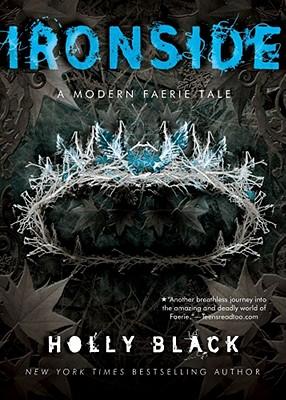 Ironside: A Modern Faery's Tale - Black, Holly