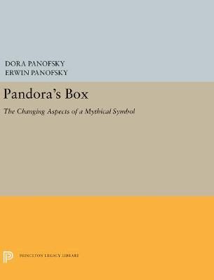 Pandora's Box: The Changing Aspects of a Mythical Symbol - Panofsky, Dora, and Panofsky, Erwin