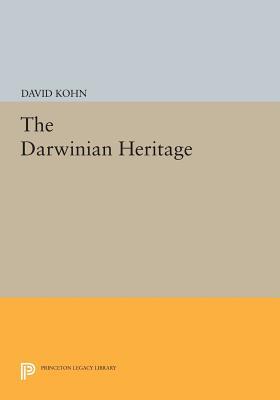 The Darwinian Heritage - Kohn, David (Editor)