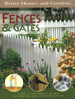 Fences and Gates: A Do-It-Yourself Guide to Design and Construction - Sidey, Ken (Editor)
