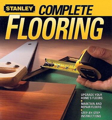 Complete Flooring - Johnston, Larry (Editor)