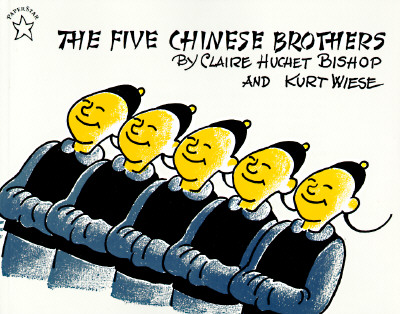 The Five Chinese Brothers - Bishop, Claire Huchet
