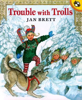 Trouble with Trolls - Brett, Jan