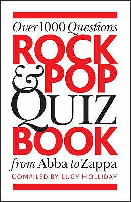 Rock and Pop Quiz Book - Holliday, Lucy