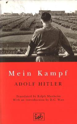 Mein Kampf - Hitler, Adolph, and Hitler, Adolf