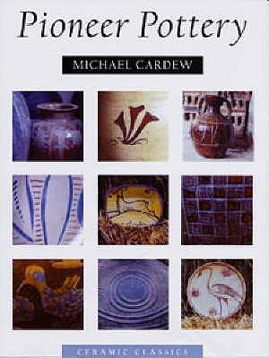 Pioneer Pottery - Cardew, Michael