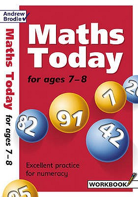 Maths Today for Ages 7-8 - Brodie, Andrew