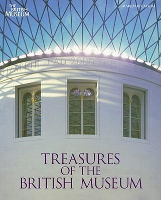 Treasures of the British Museum - Caygill, Marjorie