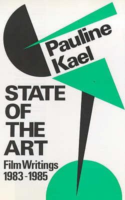 State of the Art - Kael, Pauline