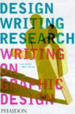 Design Writing Research - Lupton, Ellen, and Miller, J Abbott