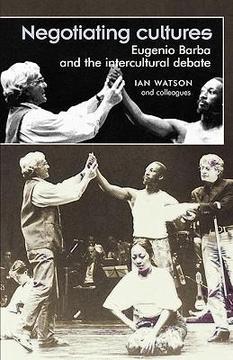 Negotiating Cultures - Watson, Ian