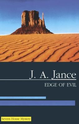 Edge of Evil - Jance, J A