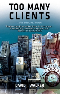 Too Many Clients - Walker, David J