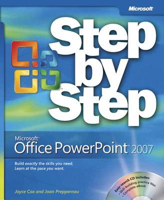 Microsoft Office PowerPoint 2007 Step by Step - Cox, Joyce, and Preppernau, Joan