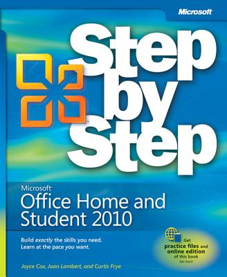 Microsoft Office Home and Student 2010 Step by Step - Cox, Joyce, and Lambert, Joan, and Frye, Curtis
