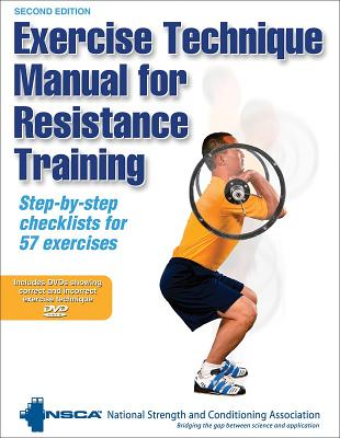 EXERCISE TECHNIQUE MANUAL FOR RESISTANCE TRAINING - 2ND EDITION